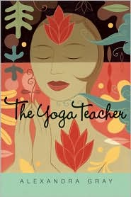 Yoga Teacher by Alexandra Gray: Book Cover