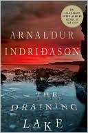 The Draining Lake  by Arnaldur Indridason translator Bernard Scudder (Sept. 2008) read more