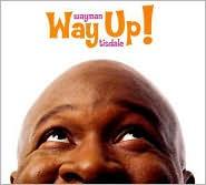 2006 - Way Up!