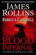 Blood Infernal (Order of the Sanguines Series #3)