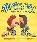 Mustache Baby Meets His Match