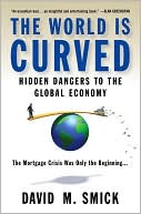 World Is Curved: Hidden Dangers to the Global Economy (September 2008)