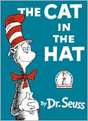 Book Cover Image. Title: The Cat in the Hat, Author: by Dr. Seuss