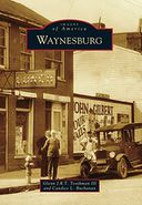Waynesburg, Pennsylvania (Images of America Series)