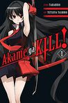 Book Cover Image. Title: Akame ga KILL!, Vol. 1, Author: by Takahiro