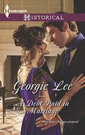 A Debt Paid in Marriage (Harlequin Historical Series #1226)
