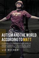 Autism and the World According to Matt
