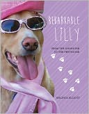 Rebarkable Lilly