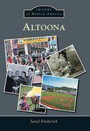 Altoona, Pennsylvania (Images of Modern America)