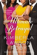 The Ultimate Betrayal (Reverend Curtis Black Series #12)