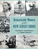 Remarkable Women of the New Jersey Shore