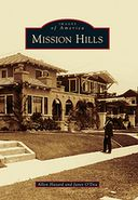 Mission Hills, California (Images of America Series)