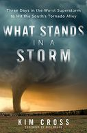 What Stands in a Storm