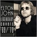 CD Cover Image. Title: The Legendary Covers Album 1969-1970, Artist: Elton John