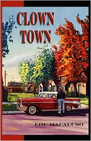 Clown Town by Lou Macaluso: Book Cover