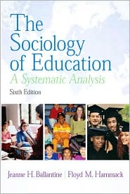 The Sociology of Education: A Systemati...