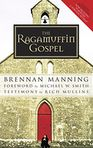 Book Cover Image. Title: The Ragamuffin Gospel:  Good News for the Bedraggled, Beat-Up, and Burnt Out, Author: by Brennan Manning