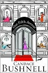Book Cover Image. Title: One Fifth Avenue, Author: by Candace Bushnell