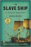 The Slave Ship:  A Human History (Nov. 2008) read more