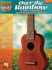 Over the Rainbow & Other Favorites: Ukulele Play-Along