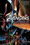 Book Cover Image. Title: Avengers:  Rage of Ultron, Author: by Rick Remender