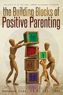The Building Blocks of Positive Parenting