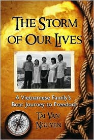 The Storm of Our Lives : a Vietnamese Family's Boat Journey to Freedom