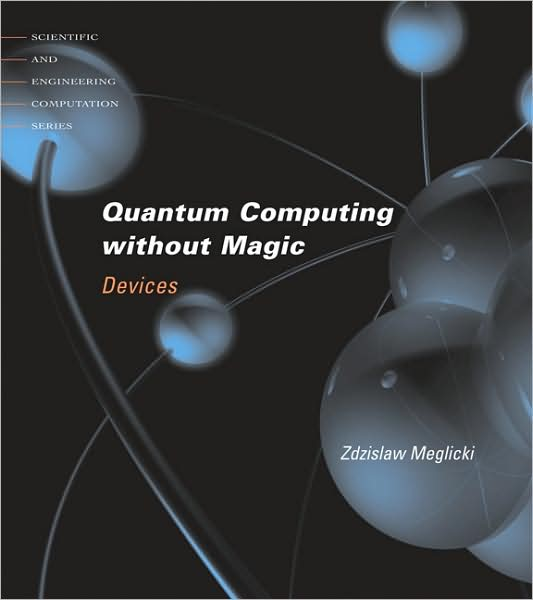 Quantum Computing Without Magic Devices~tqw~_darksiderg preview 0