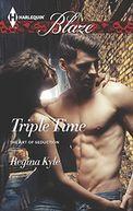 Triple Time (Harlequin Blaze Series #850)