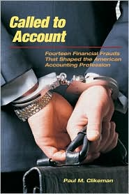 Called to Account: Fourteen Financial F...