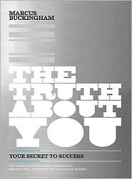 The Truth About You by Marcus Buckingham helps college grads find their way in life.