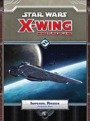Star Wars X-Wing Miniatures Game: Imperial Raider Expansion