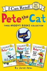 Pete the Cat: Three Groovy Books Collection: Pete's Big