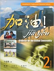  JIA YOU!: Chinese for the Global Commun...
