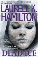 Dead Ice (Anita Blake Vampire Hunter Series #24)
