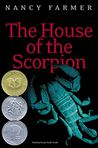 Book Cover Image. Title: The House of the Scorpion, Author: by Nancy Farmer