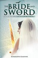 The Bride and The Sword