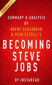 Summary & Analysis of Brent Schlender and Rick Tetzeli's