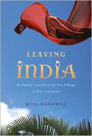 Leaving India : My Family's Journey From Five Villages to Five Continents