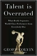 Talent is Overrated: