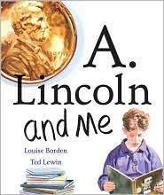 A Lincoln and Me by Louise Borden: Book Cover