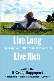 Live Long Live Rich by Craig Rappaport: Book Cover