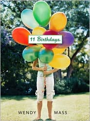 11 Birthdays by Wendy Mass: Book Cover