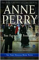 The Face of a Stranger (William Monk Series #1)