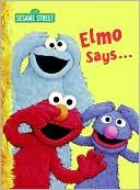 Elmo Says...
