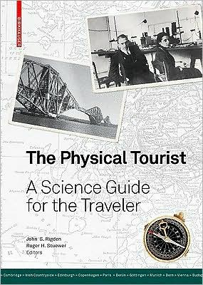 The Physical Tourist A Science Guide for the Traveler~tqw~_darksiderg preview 0