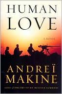Human Love by Andreï Makine (September 2008)