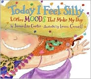 Today I Feel Silly by Jamie Lee Curtis: Book Cover