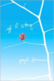 If I Stay by Gayle Forman: Book Cover