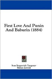 First Love and Punin and Baburin (1884)